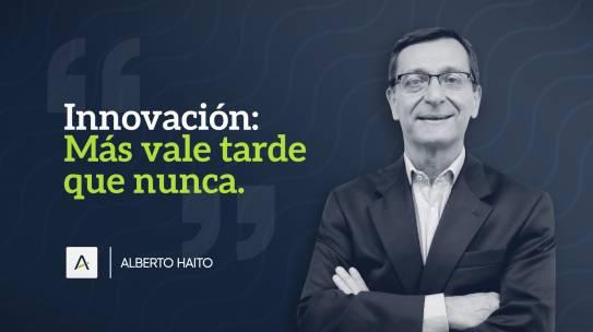 Innovación: Más vale tarde que nunca