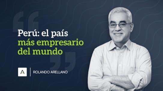 Perú: El país más empresario del mundo