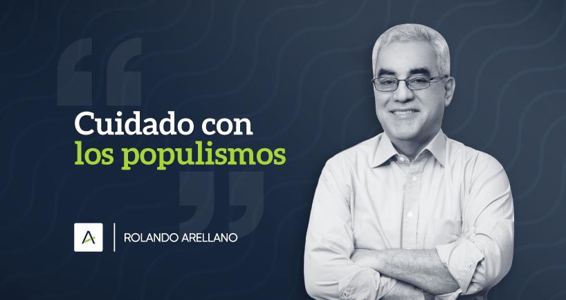 Cuidado con los populismos